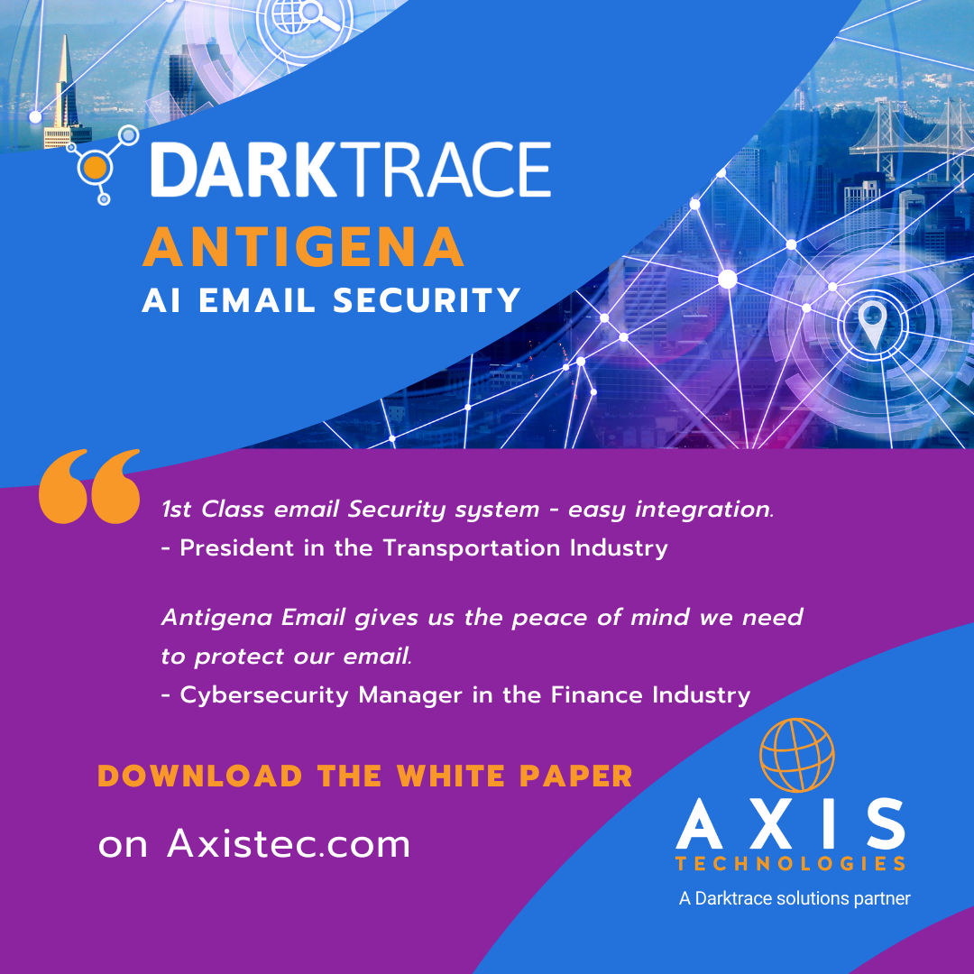 Darktrace Antigena white paper and reviews Axis Technologies